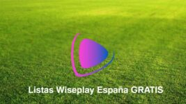 descargar Listas Wiseplay España gratis
