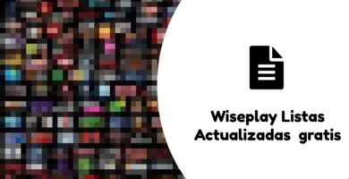 canales wiseplay actualizados