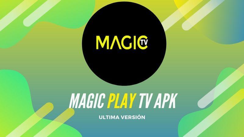 descargar Magic Play TV apk