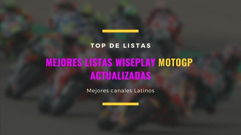 listas Wiseplay MotoGP Actualizadas